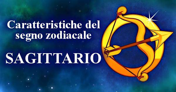 Il segno zodiacale del sagittario e le sue caratteristiche - Toro e sagittario a letto ...
