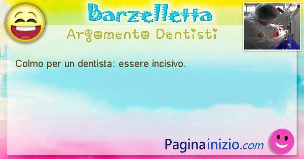 Barzelletta argomento Dentisti