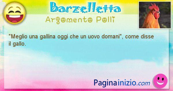 Barzelletta argomento Polli