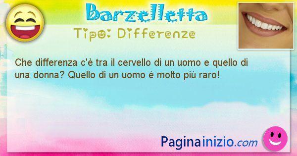 Differenze: Che differenza c'è tra il cervello di un uomo e quello di ... (id=1432)