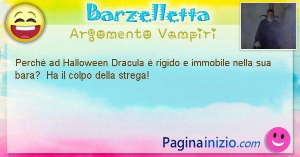 Domanda argomento Vampiri: Perché ad Halloween Dracula è rigido e immobile nella sua ... (id=2718)