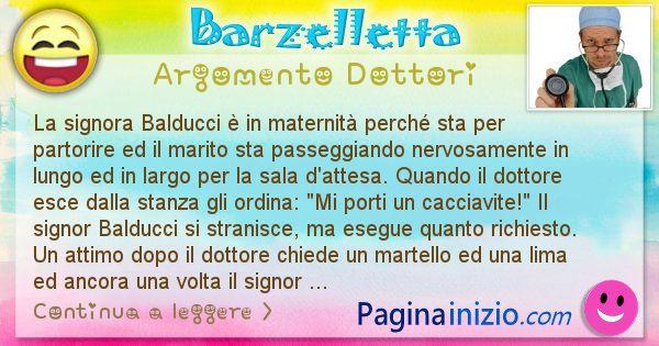 Barzelletta argomento Dottori: La signora Balducci è in maternità perché sta per ... (id=2484)