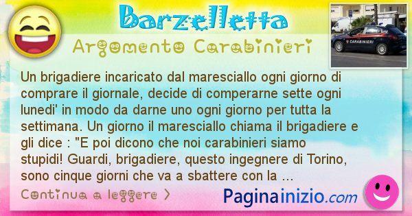 Barzelletta argomento Carabinieri: Un brigadiere incaricato dal maresciallo ogni giorno di ... (id=1882)