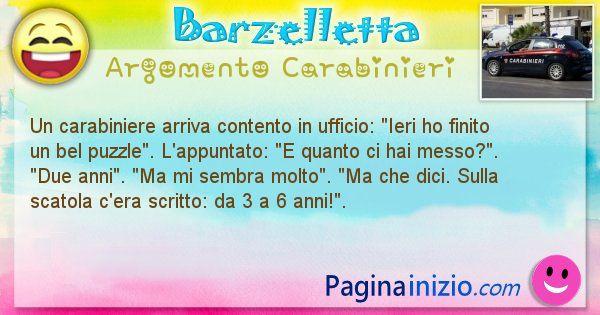 Barzelletta argomento Carabinieri: Un carabiniere arriva contento in ufficio: Ieri ho ... (id=1920)