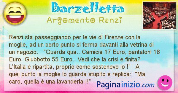 Barzelletta argomento Renzi: Renzi sta passeggiando per le vie di Firenze con la ... (id=2268)