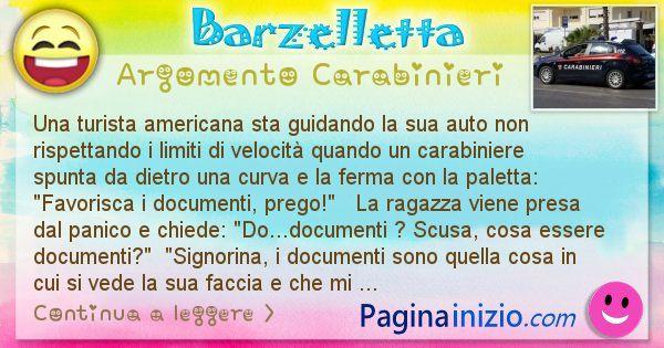 Barzelletta argomento Carabinieri: Una turista americana sta guidando la sua auto non ... (id=2313)