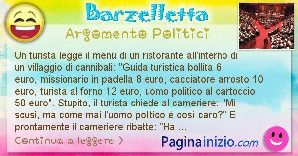 Barzelletta argomento Politici: Un turista legge il menù di un ristorante all'interno di ... (id=2451)