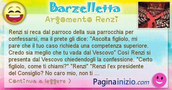 Barzelletta argomento Renzi: Renzi si reca dal parroco della sua parrocchia per ... (id=2616)