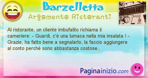 Barzelletta argomento Ristoranti: Al ristorante, un cliente imbufalito richiama il ... (id=3028)