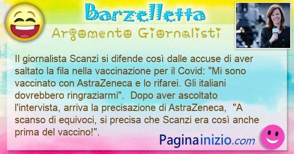 Barzelletta argomento Giornalisti: Dopo la bufera mediatica, il giornalista Scanzi si ... (id=3107)