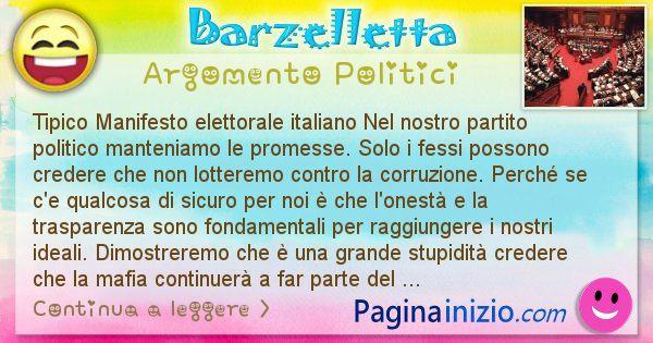 Barzelletta argomento Politici: Tipico Manifesto elettorale italiano Nel nostro ... (id=871)