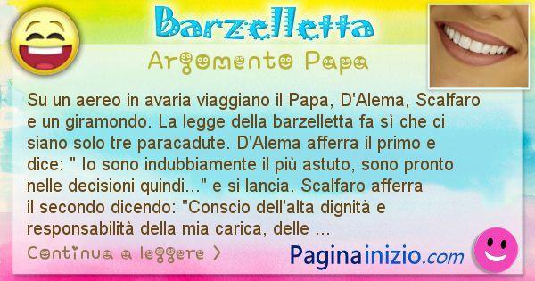 Barzelletta argomento Papa: Su un aereo in avaria viaggiano il Papa, D'Alema, ... (id=890)