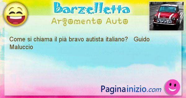 Come si chiama argomento Auto: Come si chiama il pià bravo autista italiano? ... (id=391)