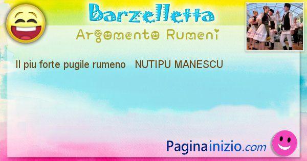 Come si chiama argomento Rumeni: Il piu forte pugile rumeno   NUTIPU MANESCU (id=414)