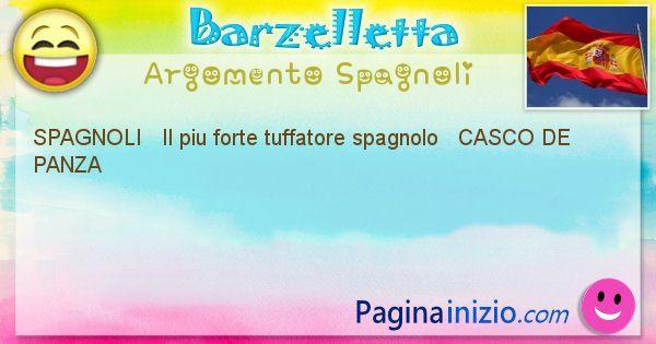 Barzelletta argomento Spagnoli