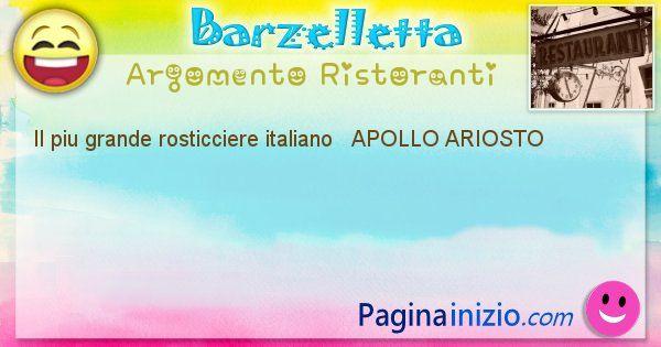 Come si chiama argomento Ristoranti: Il piu grande rosticciere italiano   APOLLO ... (id=494)