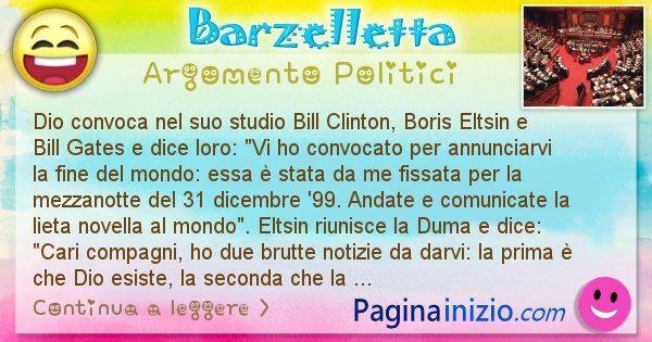 Barzelletta argomento Politici: Dio convoca nel suo studio Bill Clinton, Boris Eltsin e ... (id=1230)