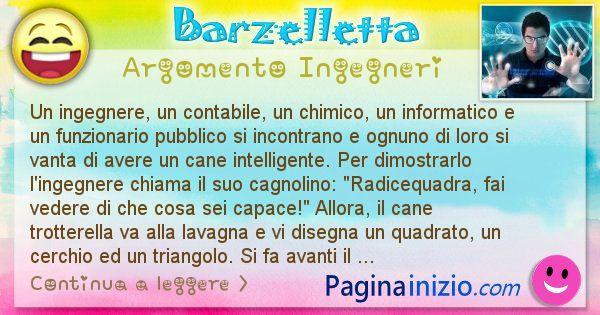 Barzelletta argomento Ingegneri: Un ingegnere, un contabile, un chimico, un informatico e ... (id=2332)