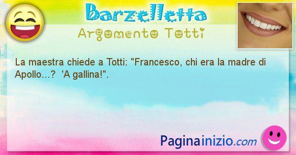 Barzelletta argomento Totti