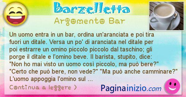Barzelletta argomento Bar: Un uomo entra in un bar, ordina un'aranciata e poi tira ... (id=2263)