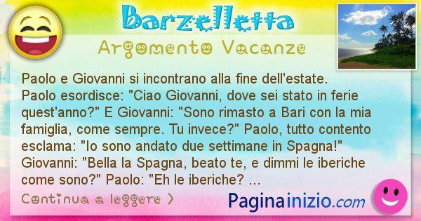 Barzelletta argomento Vacanze: Paolo e Giovanni si incontrano alla fine ... (id=2381)