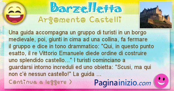 Barzelletta argomento Castelli: Una guida accompagna un gruppo di turisti in un borgo ... (id=2489)