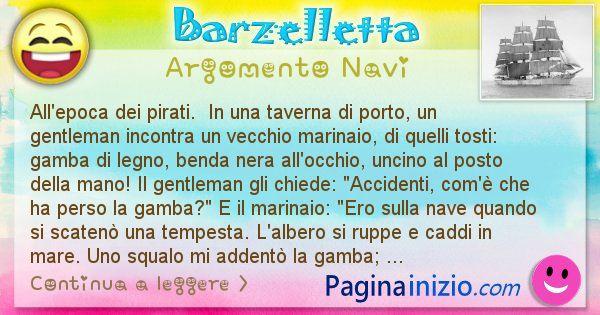 Barzelletta argomento Navi: All'epoca dei pirati.  In una taverna di porto, un ... (id=2734)