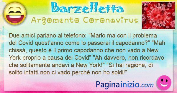 Barzelletta argomento Coronavirus: Due amici parlano al telefono: Mario ma con il ... (id=3077)