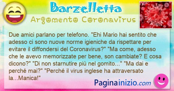 Barzelletta argomento Coronavirus: Due amici parlano per telefono. Ehi Mario hai ... (id=3094)