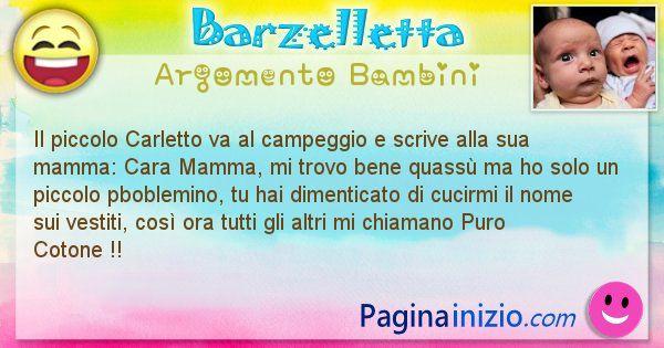 Barzelletta argomento Bambini: Il piccolo Carletto va al campeggio e scrive alla sua ... (id=650)