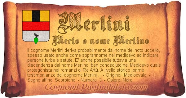 Pergamena col cognome https://www.paginainizio.com/cognomi/imgcognomi/merlini.jpg