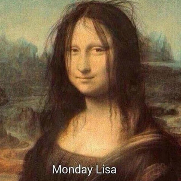 Anche per lei è lunedì!