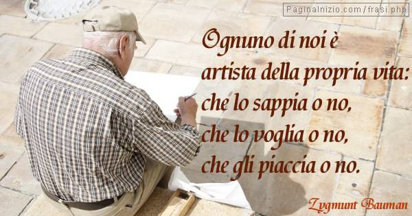 Frasi Di Zygmunt Bauman