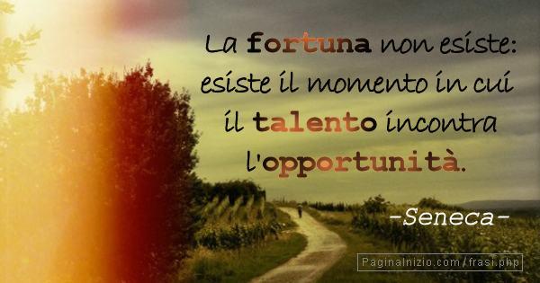Frasi Sulla Fortuna