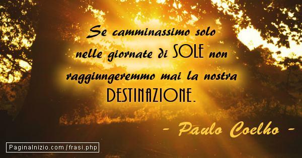 Frasi Matrimonio Coelho.Frasi Di Paulo Coelho Pag 2