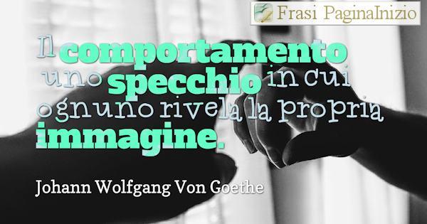 Frasi Di Johann Wolfgang Von Goethe