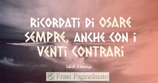 Frasi Di Gabriele D Annunzio