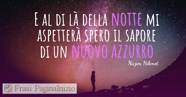 Frasi Sulla Notte Famose.Frasi Sulla Notte