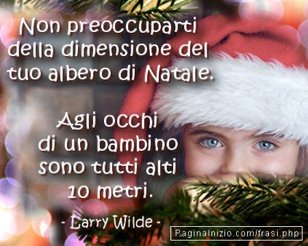 Frasi Celebri Sul Natale Per Bambini.Frasi Sul Natale Pag 2