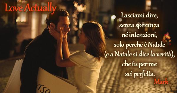 Frasi Di Natale Dei Film.Frasi Del Film Love Actually