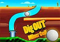 <b>Buche per il golf - Dig out miner golf