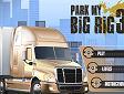 <b>Park My Big Rig 3 - Park my big rig3