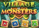 <b>Villaggio di mostri - Village of monsters