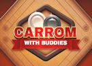 <b>Carrom - Carrom with buddies
