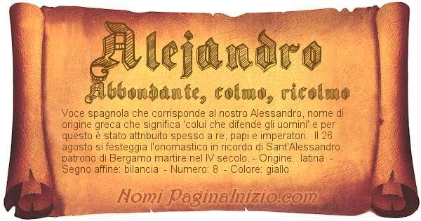 Pergamena col nome https://www.paginainizio.com/nomi/imgnomi/alejandro.jpg