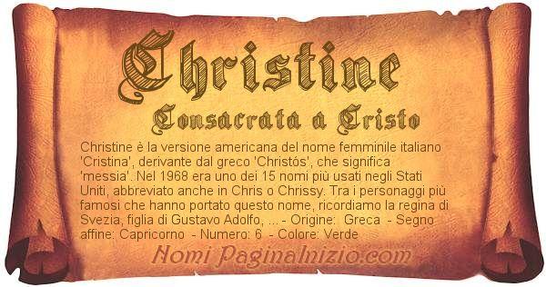 Pergamena col nome https://www.paginainizio.com/nomi/imgnomi/christine.jpg