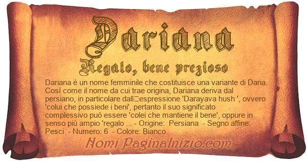 Pergamena col nome https://www.paginainizio.com/nomi/imgnomi/dariana.jpg