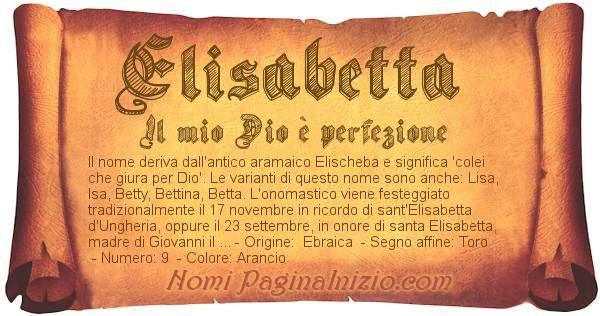 Pergamena col nome https://www.paginainizio.com/nomi/imgnomi/elisabetta.jpg