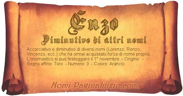 Pergamena col nome https://www.paginainizio.com/nomi/imgnomi/enzo.jpg