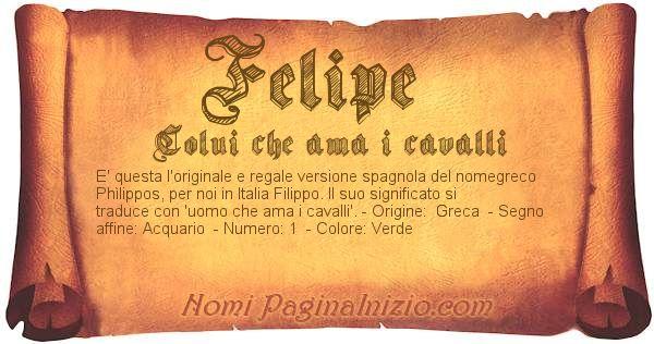 Pergamena col nome https://www.paginainizio.com/nomi/imgnomi/felipe.jpg
